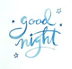 "watercolor hand lettering, ""good night"" by the Domina"