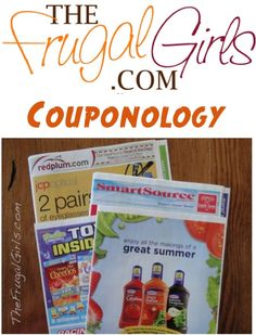 BIG List of Tips to save even more $$ with coupons ~ in The Frugal Girls Couponology 101! #coupons