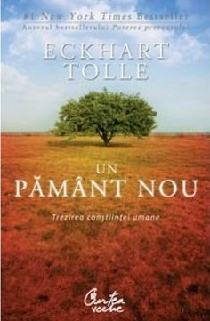 Eckhart Tolle - Un pamant nou. Editia a III-a Eckhart Tolle, Writers And Poets, Color Psychology, Raw Vegan, New York Times, Audio Books, Mai, Green, Leaf Vegetable