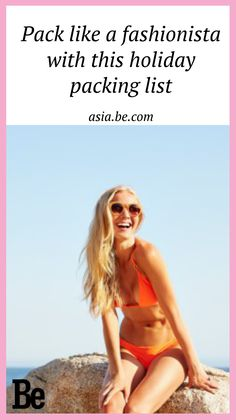 Pack like a fashionista with this holiday packing list - Be Asia #travels #fashion #beauty #style #tips #holiday