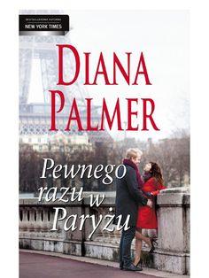Pewnego razu w Paryżu - ebook Diana Palmer, New York Times, Romans, Romances