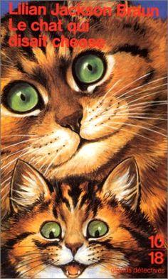 Le chat qui disait cheese de Lilian Jackson Braun