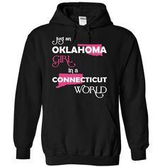 (Oklahoma001) Just An Oklahoma Girl ⑥ In A Connecticut WorldIn a/an name worldt shirts, tee shirts