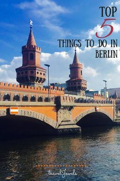 Spending a few days in Berlin? Be sure to try these 5 things!