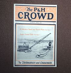 1931 Publication The P & H Crowd Excavator Dirtmovers Harnischfeger Corp Mar-Apr #PH