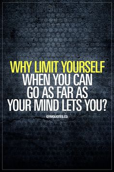 Why limit yourself when you can go as far as mind your lets you? Remove all doubt and all the negative thoughts. Think positively and you'll have no limits. #thinkpositive #befearless #nolimits #justdoit #trainharder #workharder #believeinyourself #gymmotivation #fitnessmotivation