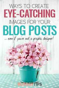This post gives you a list of options for creating eye-catching images for every single blog post you do, without graphic design experience.
