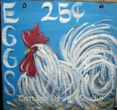 for HALLIE rooster sign rooster painting rustic decor Rooster Painting, Rooster Art, Tole Painting, Painting On Wood, Chicken Signs, Chicken Art, Chicken Houses, Arte Country, Country Chic