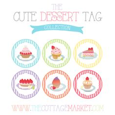 #FREE Cute Dessert Gift #Tag Collection Cupcakes, Cakes and Tarts - The Cottage Market  #printable