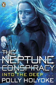This is the Puffin Books UK version of THE NEPTUNE PROJECT. It's the exact same book (just with a different cover) which was recently released in Great Britain. I think Nere looks very brave and resolute!
