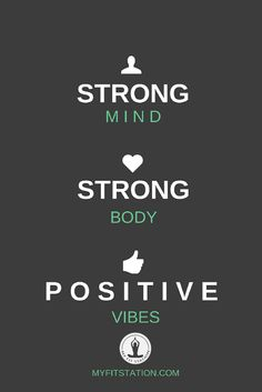 Strong mind, strong body, positive vibes – myfitstation.com #strength #quote