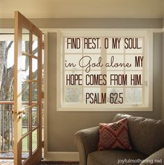 For moms who need a breather.  Find Rest, O My Soul, in God alone... Biblical Quotes, Scripture Quotes, Religious Quotes, Bible Scriptures, The Great I Am, God Is Good, O My Soul, Sharing Quotes, Precious Children
