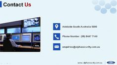 Alpha Security Systems in Adelaide installs security video camera at your home and   office. These camera enable you to monitor via smart phone, phone and internet  notification. We have a range of reliable and high-quality security system that is cost-effective. Address: Adelaide SA 5000 Phone No.(08) 8447 7149