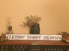 Home sweet home primitie shelf sitter by Chessyflowers on Etsy