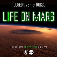 pulsedriver and rocco-life on mars(single mix)