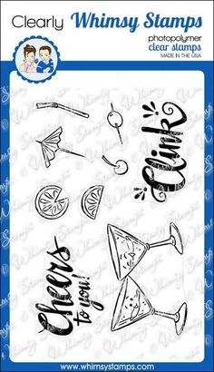 """Clearly Whimsy Stamps Collection """"Cheers to You"""" image and sentiment set designed by Krista Heij-Barber for Whimsy Stamps. High quality photopolymer clear stamp"""
