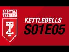 Trening funkcjonalny wzmacniający nogi - Kettlebells: odc. 5