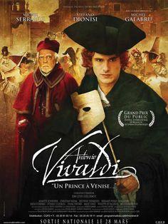 Antonio Vivaldi, un prince à Venise 2006 - The life of Antonio Vivaldi, the great Italian composer and musician of the 17th century.