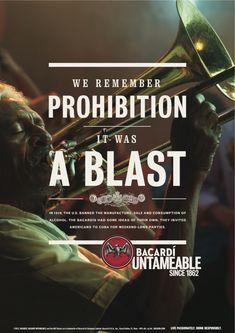 """We remember prohibition. It was a blast."" #Bacardi Untameable campaign"