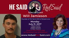 Join us on FACEBOOK LIVE July 31, 'He Said, Red Said' with Will Jamieson, CEO of Stream.Live. Is he ready to get #FitchSlapped Don't miss it! https://www.facebook.com/events/1803928646587672/?utm_content=buffer87ed7&utm_medium=social&utm_source=pinterest.com&utm_campaign=buffer
