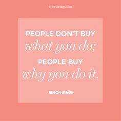 Simon Sinek #quotes  spryliving.com