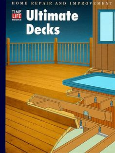 Ultimate Decks (Home Repair and Improvement, Updated Series) - http://www.books-howto.com/ultimate-decks-home-repair-and-improvement-updated-series/