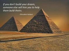 Yes build your dreams...then hire others to work for you!
