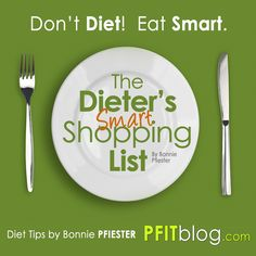DON'T DIET, EAT SMART! #fitfluential #eats