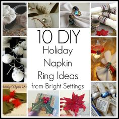 10 DIY holiday napkin ring ideas—10 DIY holiday napkin ring ideas for your next party. Just click on the links in the blog post to get to the full instructions for making any of these fun ideas. #napkinrings #diy