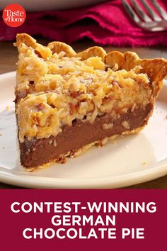 Contest-Winning German Chocolate Pie recipes Contest-Winning German Chocolate PieYou can find Pies and more on our website. Köstliche Desserts, Delicious Desserts, Dessert Recipes, Yummy Food, Plated Desserts, German Chocolate Pies, Chocolate Pie Recipes, Homemade Chocolate Pie, German Chocolate Cheesecake