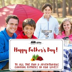Happy Father's Day to all the fun & adventurous camping fathers! We hope you spend some time in the great outdoors!