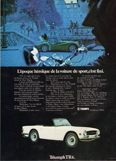 Triumph TR6 Classic Cars British, Classic Sports Cars, Triumph Motor, Triumph Car, Retro Cars, Vintage Cars, 68 Camaro Ss, Car Advertising, Rolls Royce