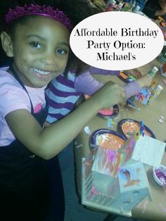 Michael's offers a super affordable, super fun birthday party option for kids.