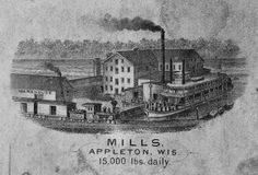 Mills in Appleton, Wisconsin-15,000 Lbs. Daily | Drawing | Wisconsin Historical Society