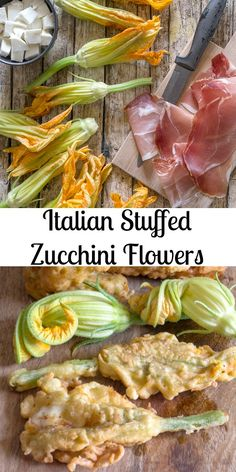 Italian Stuffed Zucchini Flowers, a delicious mozzarella cheese and prosciutto stuffed summer appetizer. Fast, easy and definitely a must try! Italian Appetizers, Appetizer Recipes, Dinner Recipes, Cold Appetizers, Zucchini Appetizers, Holiday Appetizers, Zucchini Flowers, Zucchini Blossoms, Prosciutto