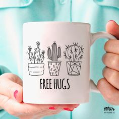 Cactus Plants Green Cacti Cactuses Fun Cute Kawaii Pattern Love Mug Coffee Mug Tea Mug Funny Quote Sassy Sarcasm Irony LoL Free Hugs