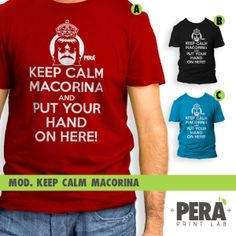 Mod. Keep Calm Macorina