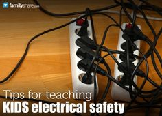 FamilyShare.com l Tips for teaching kids electrical safety