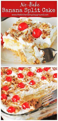 No-Bake Banana Split Cake ~ All the fabulous flavors of a scrumptiously melty ba. No-Bake Banana Split Cake ~ All the fabulous flavors of a scrumptiously melty banana split sundae, in an easy to prepare no-bake dessert! Easy No Bake Desserts, Delicious Desserts, Dessert Healthy, Healthy Cake, Baking Recipes, Cake Recipes, Baking Desserts, Health Desserts, No Bake Recipes