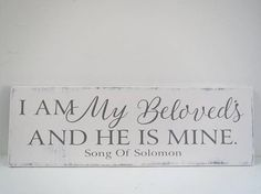 I Am My Beloved's Sign/Religious Sign/Hand Painted