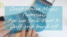 Toe up socks, part Cuff and bind off Knitting Socks, Baby Knitting, Knit Socks, Magic Tutorial, Magic Sets, Magic House, Magic Loop, Up House, Bind Off