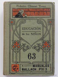 EDUCACION DE LOS NIÑOS - Federico Climent Terrer-  El Desván de Bartleby C/.Niebla 37. Sevilla