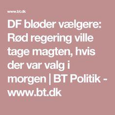 DF bløder vælgere: Rød regering ville tage magten, hvis der var valg i morgen | BT Politik - www.bt.dk