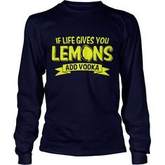 If Life Gives You Lemons Add Vodka #gift #ideas #Popular #Everything #Videos #Shop #Animals #pets #Architecture #Art #Cars #motorcycles #Celebrities #DIY #crafts #Design #Education #Entertainment #Food #drink #Gardening #Geek #Hair #beauty #Health #fitness #History #Holidays #events #Home decor #Humor #Illustrations #posters #Kids #parenting #Men #Outdoors #Photography #Products #Quotes #Science #nature #Sports #Tattoos #Technology #Travel #Weddings #Women