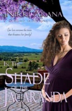 In the Shade of the Jacaranda (Regalo Grande Book 2) by Nikki Arana, http://smile.amazon.com/dp/B007XZJ9CU/ref=cm_sw_r_pi_dp_L7bAub0F674KH