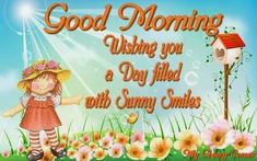 Good Morning, Wishing You A Day Filled With Sunny Smiles