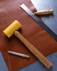 Martha Stewart- working with leather (tools)