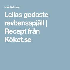 Leilas godaste revbensspjäll | Recept från Köket.se