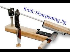 Building Knife Sharpening Jig