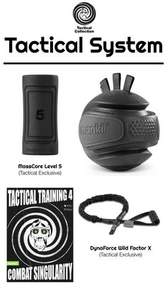For hardcore monkiis only, the Tactical System comes in any color you want, as long as it's Blacked-Out. Tactical Training, Body Training, Color, Colour, Colors